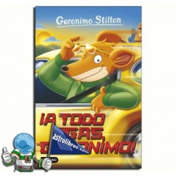 GERONIMO STILTON 59. ¡A TODO GAS, GERONIMO!