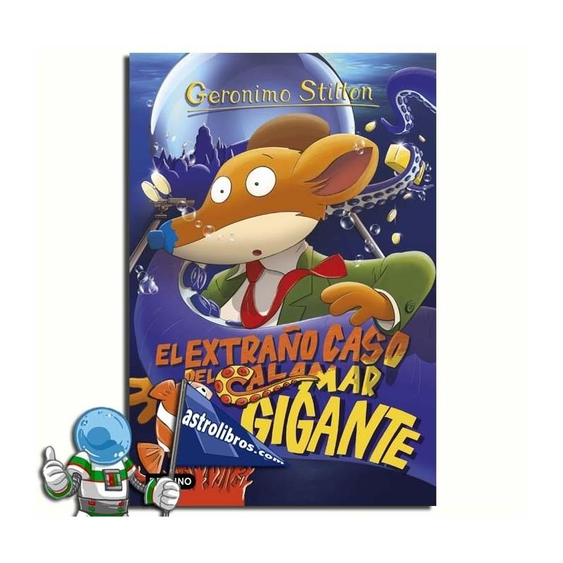 EL EXTRAÑO CASO DEL CALAMAR GIGANTE. GERONIMO STILTON 31