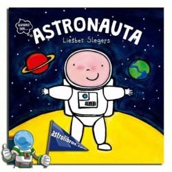 Quiero ser... Astronauta.