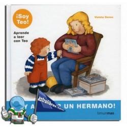 ¡Voy a tener un hermano! Aprende a leer con Teo