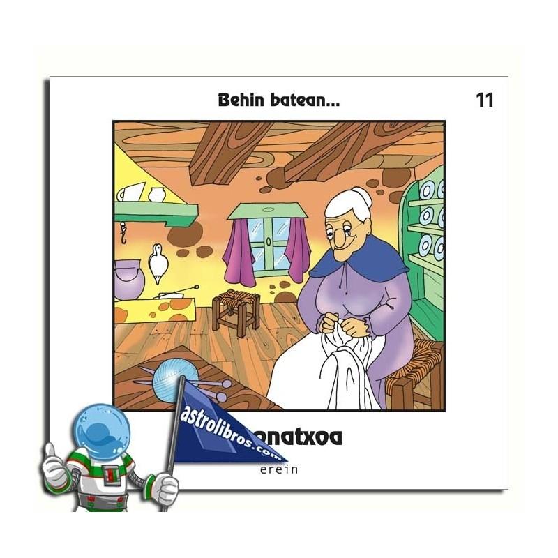 AMONATXOA. BEHIN BATEAN... 11