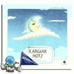 ILARGIAK HOTZ , LETRA HANDIA 3