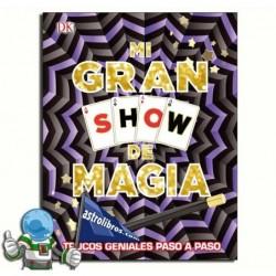 MI GRAN SHOW DE MAGIA , TRUCOS GENIALES PASO A PASO