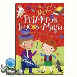 MIS PRIMEROS TRUCOS DE MAGIA