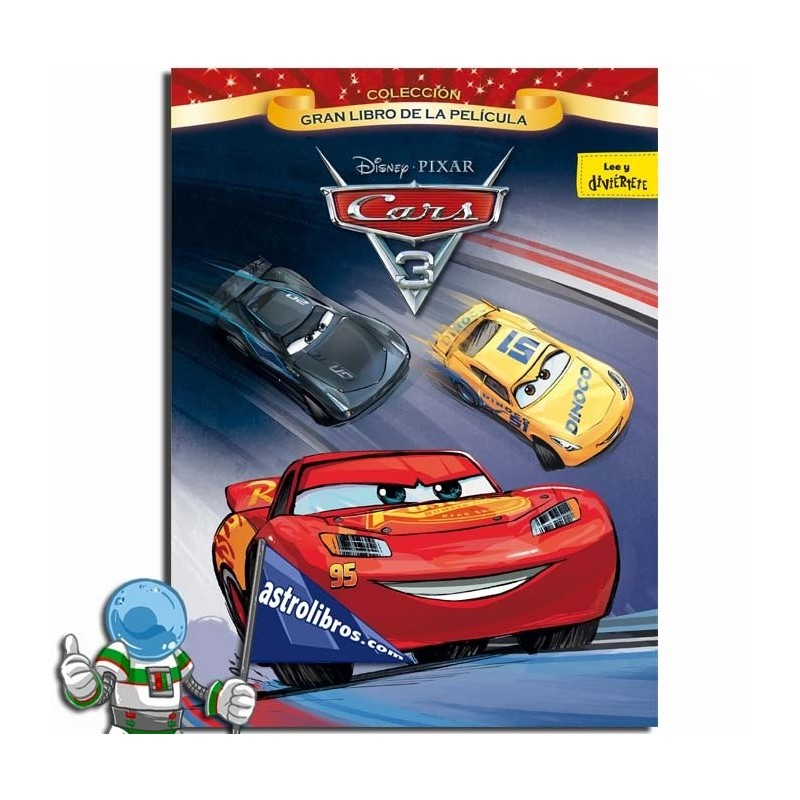 CARS 3. GRAN LIBRO DE LA PELICULA