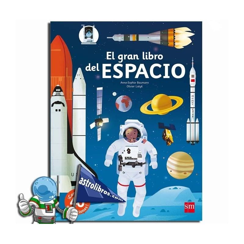 EL GRAN LIBRO DEL ESPACIO , LIBRO CON DESPLEGABLES