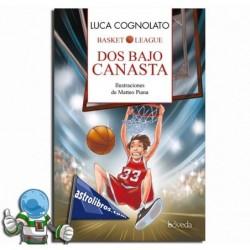 DOS BAJO CANASTA. BASKET LEAGUE 1