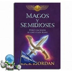 MAGOS Y SEMIDIOSES , PERCY JACKSON SE UNE A LOS KANE