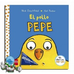 EL POLLO PEPE , LIBRO POP UP
