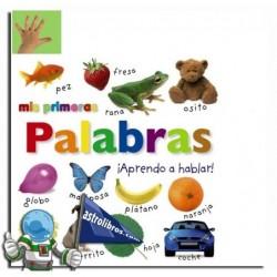 MIS PRIMERAS PALABRAS , ¡APRENDO A HABLAR!