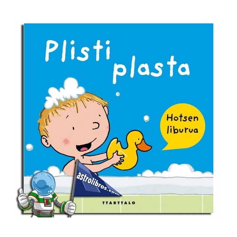 PLISTI PLASTA , HOTSEN LIBURUA