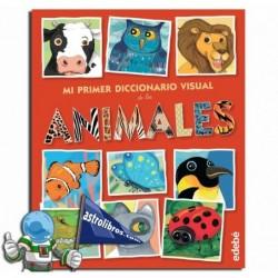 Animales. Mi primer diccionario visual