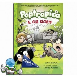 EL CLUB SECRETO. POPTROPICA 3