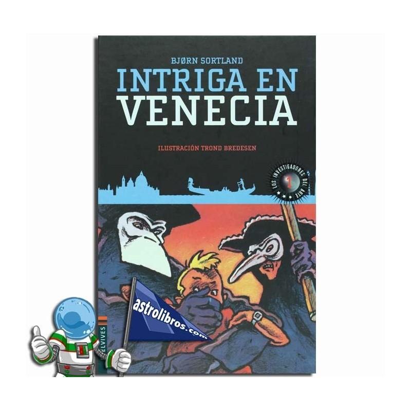INTRIGA EN VENECIA , LOS INVESTIGADORES DEL ARTE 1