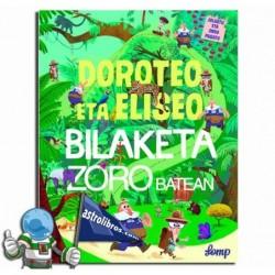 DOROTEO ETA ELISEO BILAKETA ZORO BATEAN