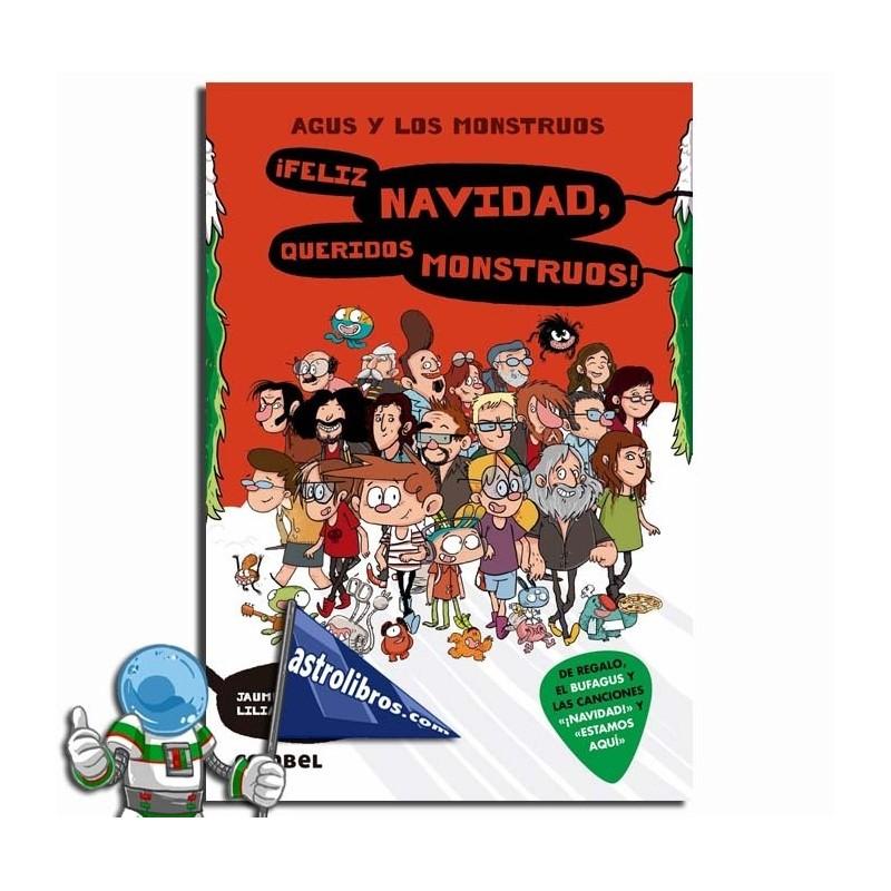 Agus y los monstruos 9 ¡Feliz Navidad, queridos mosntruos!