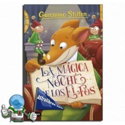 LA MÁGICA NOCHE DE LOS ELFOS. GERONIMO STILTON 67