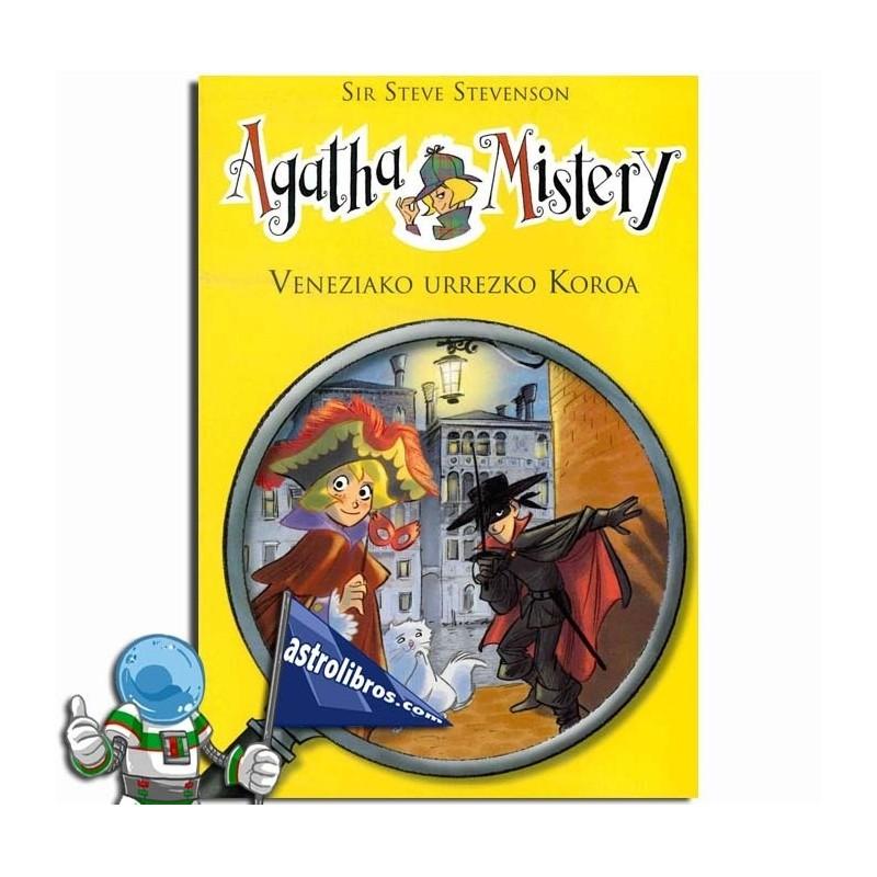 Veneziako urrezko koroa. Agatha Mistery 7