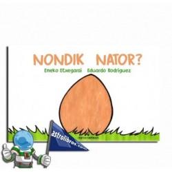 NONDIK NATOR?