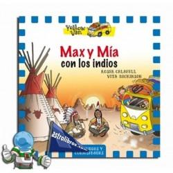 Max y Mía con los indios. Yellow van 10