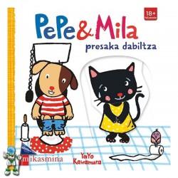 PEPE & MILA PRESAKA DABILTZA , PEPE & MILA EN EUSKERA