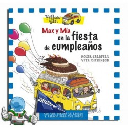 Max y Mía en la fiesta de cumpleaños. Yellow van especial