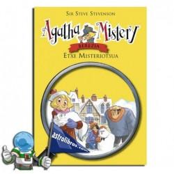 Agatha Mistery. Berezia 1. Etxe misteriotsua