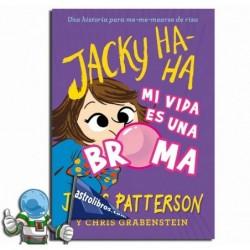 MI VIDA ES UNA BROMA , JACKY HA-HA 2