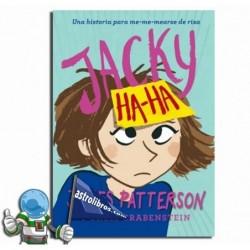 JACKY HA-HA , UNA HISTORIA PARA ME-MEARSE DE RISA