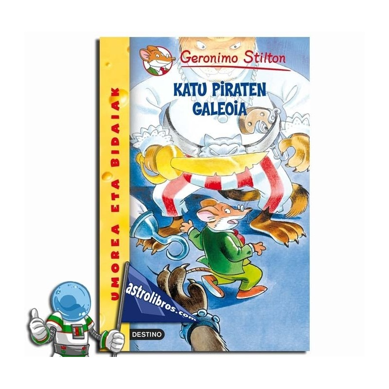 GERONIMO STILTON EUSKERA 8. KATU PIRATEN GALEOIA.