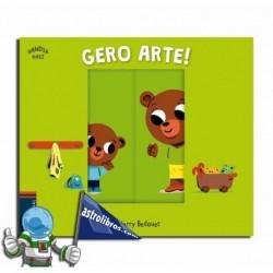 GERO ARTE! | HANDIA NAIZ BILDUMA 2