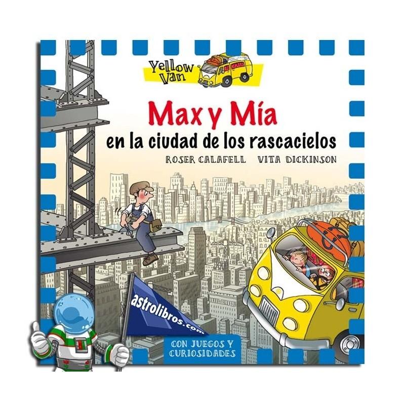 YELLOW VAN 11. MAX Y MÍA EN LA CIUDAD DE LOS RASCACIELOS