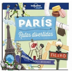 PARÍS , RUTAS DIVERTIDAS , LONELY PLANET JUNIOR