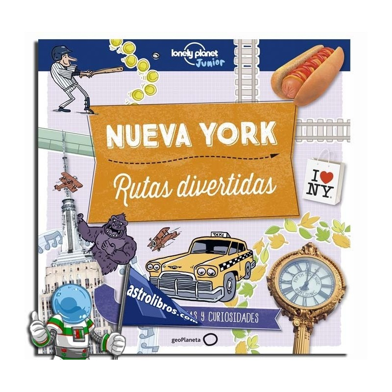 NUEVA YORK , RUTAS DIVERTIDAS , LONELY PLANET JUNIOR