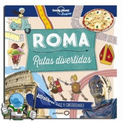 ROMA , RUTAS DIVERTIDAS , LONELY PANET JUNIOR