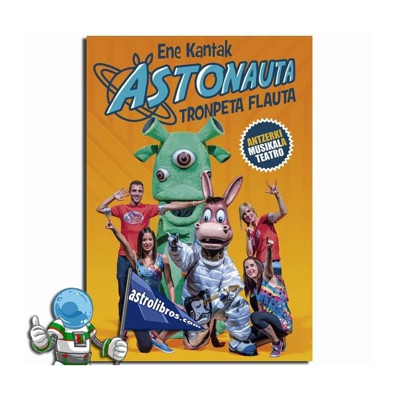 ENE KANTAK ASTONAUTA TRONPETA FLAUTA IKUSKIZUNA (DVD)