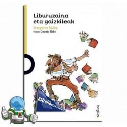 LIBURUZAINA ETA GAIZKILEAK