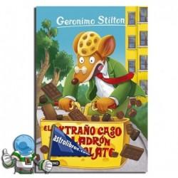 EL EXTRAÑO CASO DEL LADRÓN DE CHOCOLATE , GERONIMO STILTON 69