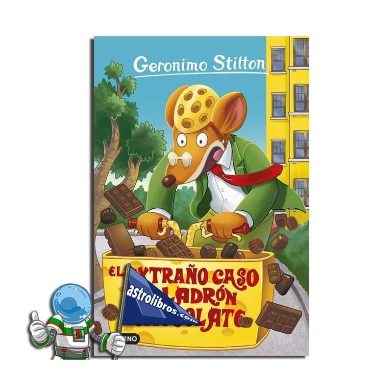 GERONIMO STILTON 69. EL EXTRAÑO CASO DEL LADRÓN DE CHOCOLATE.