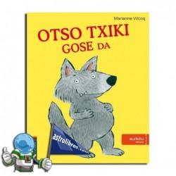 OTSO TXIKI GOSE DA , AURKITU BILDUMA