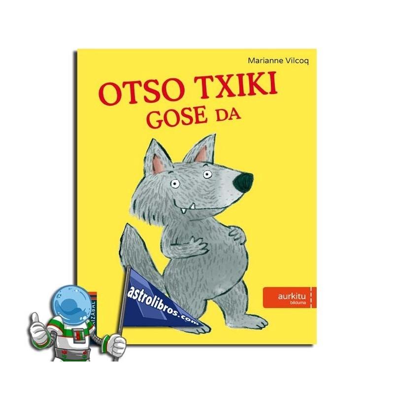 OTSO TXIKI GOSE DA. AURKITU BILDUMA