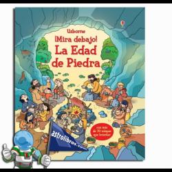 LA EDAD DE PIEDRA , ¡MIRA DEBAJO! , LIBRO CON SOLAPAS