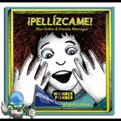 ¡PELLÍZCAME! , FILOSOFÍA VISUAL PARA NIÑOS