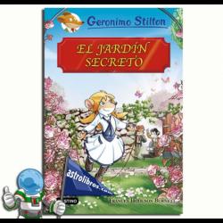 EL JARDÍN SECRETO , GRANDES HISTORIAS , GERONIMO STILTON