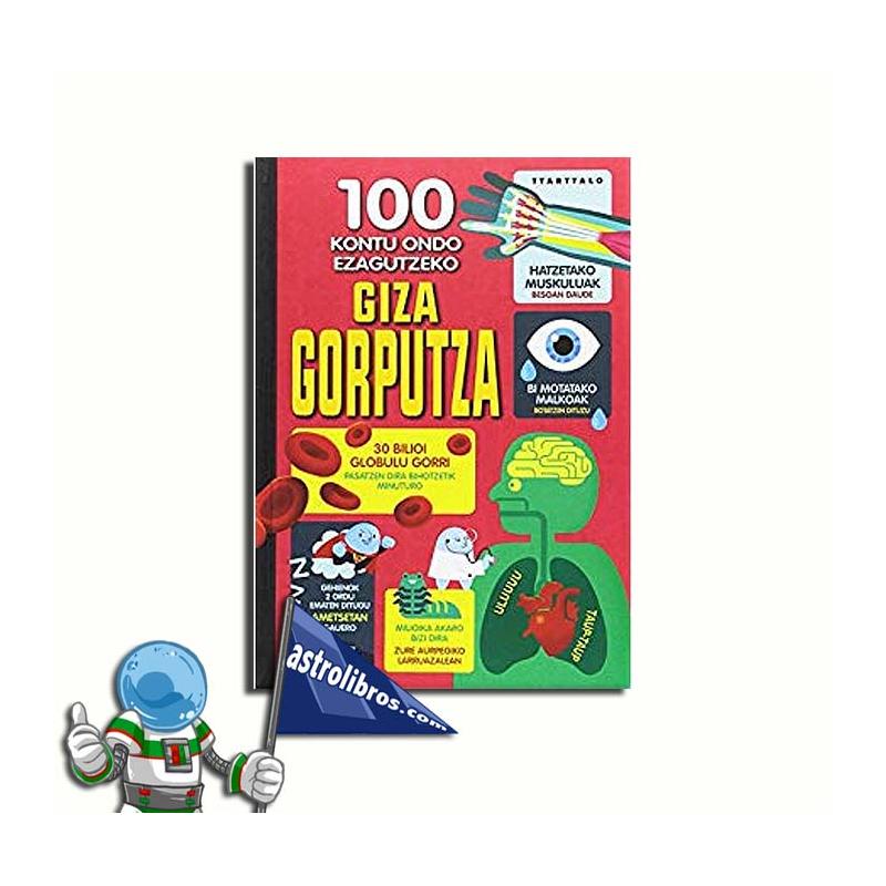 100 KONTU ONDO EZAGUTZEKO GIZA GORPUTZA