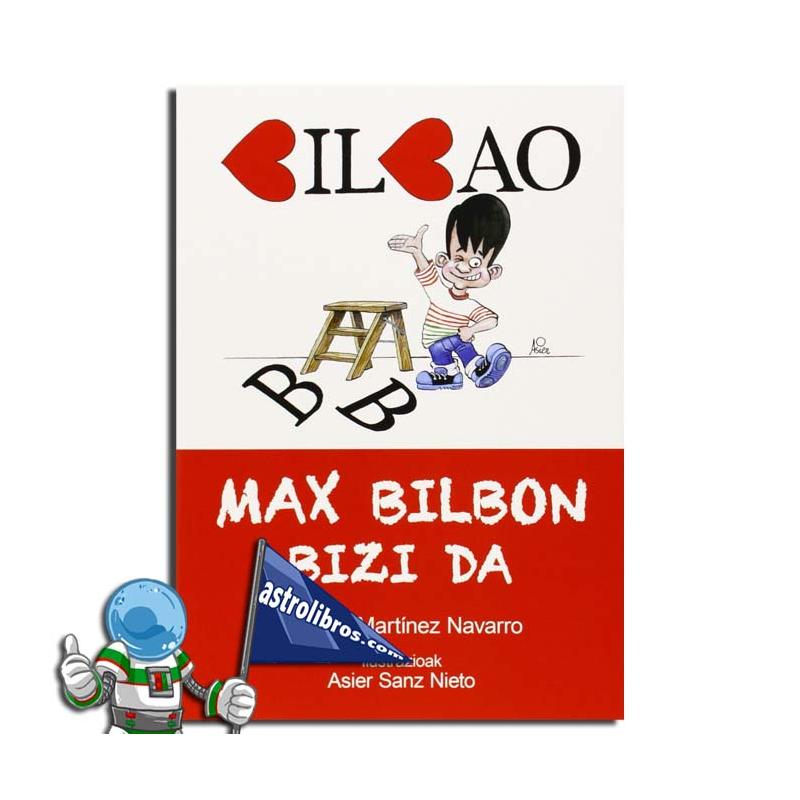 MAX BILBON BIZI DA. IRAKURKETA ERRAZA