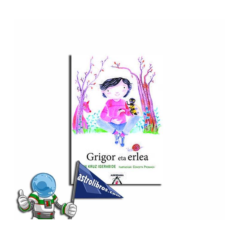 GRIGOR ETA ERLEA