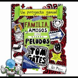 FAMILIA, AMIGOS Y OTROS BICHOS PELUDOS , TOM GATES 12