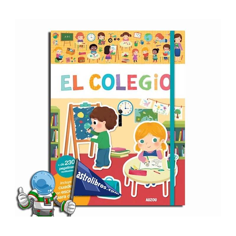 EL COLEGIO. LIBRO DE PEGATINAS REUTILIZABLES