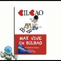 MAX VIVE EN BILBAO. LECTURA FÁCIL